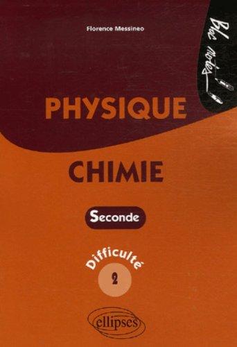 Physique-Chimie 2e : Niveau de diffculté 2