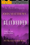 Blindsided (JM Mystery-thriller series Book 7)