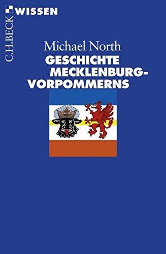 Geschichte Mecklenburg-Vorpommerns (Beck'sche Reihe)