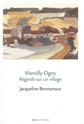 Marcilly-Ogny Regards sur un village