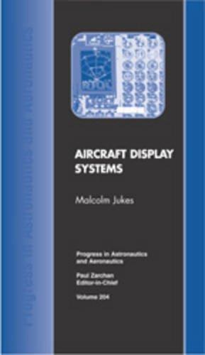 Aircraft Display Systems (Progress in Astronautics & Aeronautics)