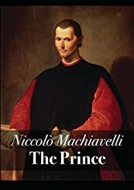The Prince par Nicolo Machiavelli