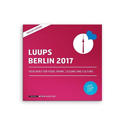 LUUPS Berlin 2017 Englisch: Gutscheine für Essen, Trinken, Freizeit und Kultur