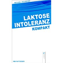 Laktoseintoleranz kompakt (nmi-Ratgeber 1)
