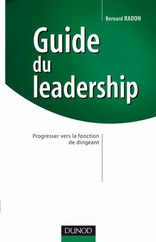 Guide du leadership : Progresser vers la fonction de dirigeant