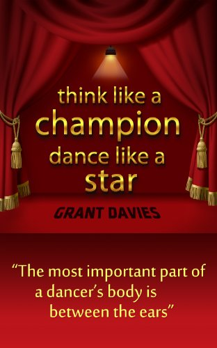 Think Like a Champion, Dance Like a Star (English Edition)
