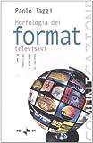 Image de Morfologia dei format televisivi. Come si fabbrica