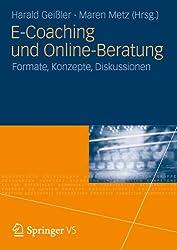 E-Coaching und Online-Beratung: Formate, Konzepte, Diskussionen (German Edition)