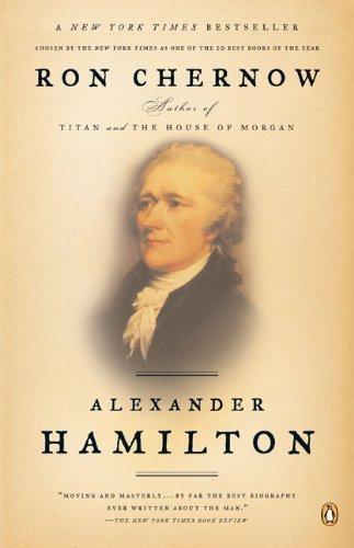 Alexander Hamilton by Chernow, Ron (2005) Paperback