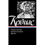 Jack Kerouac: Visions of Cody, Visions of Gerard, Big Sur: (Library of America #262) by Jack Kerouac (2015-03-17)