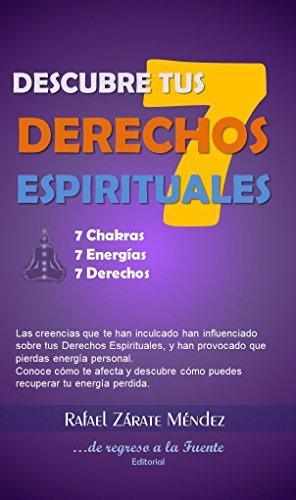 Descubre tus siete derechos espirituales