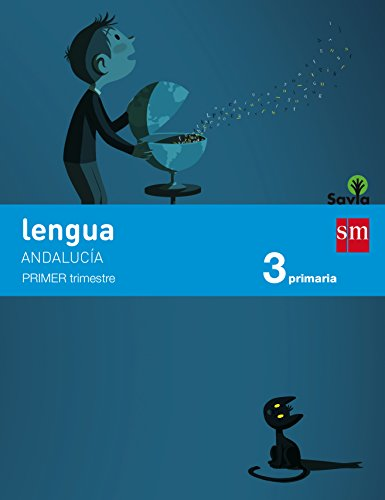 Lengua 3 primaria savia andalucía (1,2,3 trimestre) - pack de 3 libros