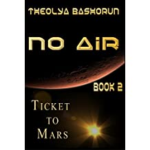 Ticket To Mars (No Air Series Book 2)