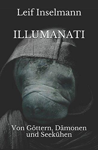 Buchseite und Rezensionen zu 'Illumanati: Von Göttern, Dämonen und Seekühen' von Leif Inselmann