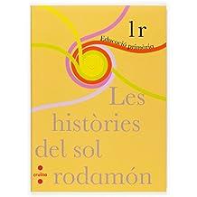Les històries del sol rodamón. 1r Primària - 9788466115612