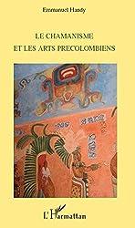 Le chamanisme et les arts précolombiens