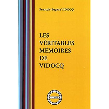 Les véritables mémoires de Vidocq (par Vidocq)