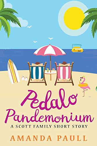 Pedalo Pandemonium (Scott Family Short Stories Book 4) (English Edition)