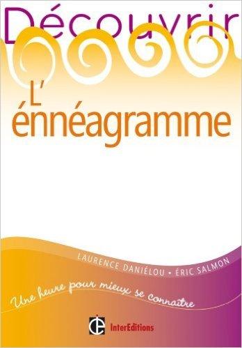 Dcouvrir l'ennagramme de Laurence Danielou ,Eric Salmon ( 19 janvier 2011 )