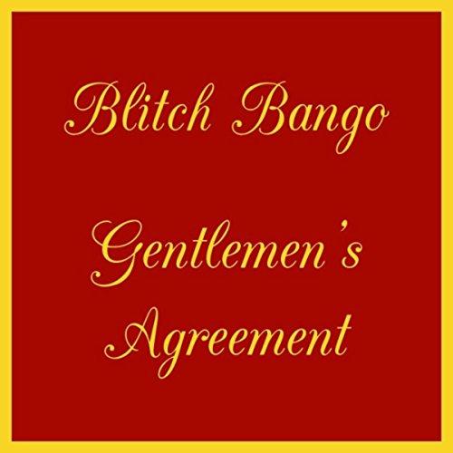 Gentlemens Agreement By Blitch Bango On Amazon Music Amazon