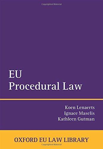 EU Procedural Law (Oxford European Union Law Library)