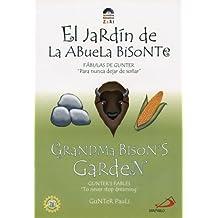 Grandma Bison's Garden/El Jardin De La Abuela Bistonte (Zeri Fables)