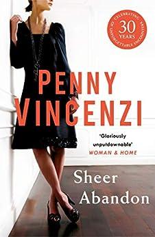 Sheer Abandon by [Vincenzi, Penny]
