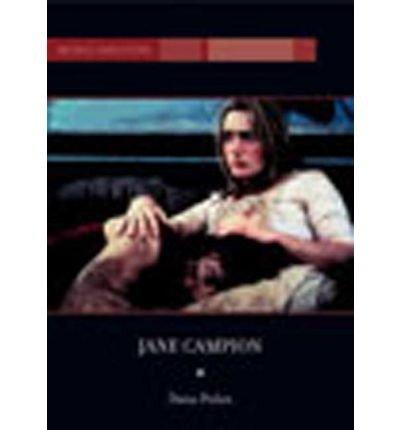 [(Jane Campion)] [Author: Dana Polan] published on (January, 2002)
