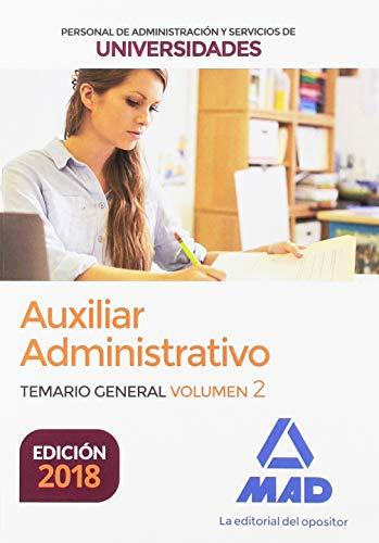 Auxiliar Administrativo de Universidades. Temario General Volumen 2