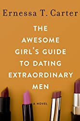 The Awesome Girl's Guide to Dating Extraordinary Men
