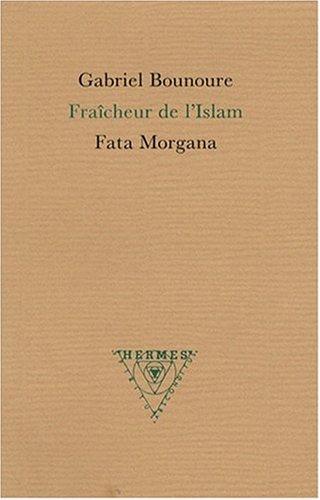 Fraîcheur de l'Islam