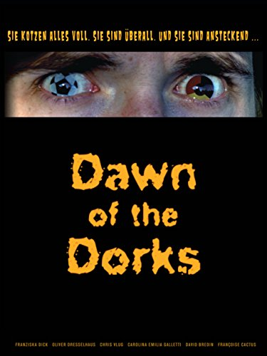 Dawn of the Dorks