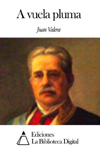 A vuela pluma por Juan Valera