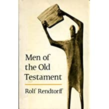 Men of the Old Testament by Rolf Rendtorff (1968-07-05)