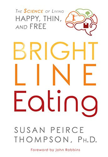 Bright-Line-Eating-The-Science-of-Living-Happy-Thin-Free