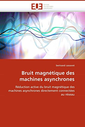 Bruit magntique des machines asynchrones