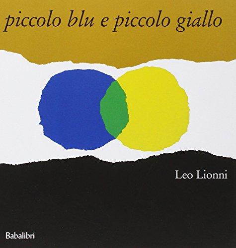 Piccolo blu e piccolo giallo. Ediz. illustrata