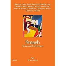 Smash. 15 racconti di tennis