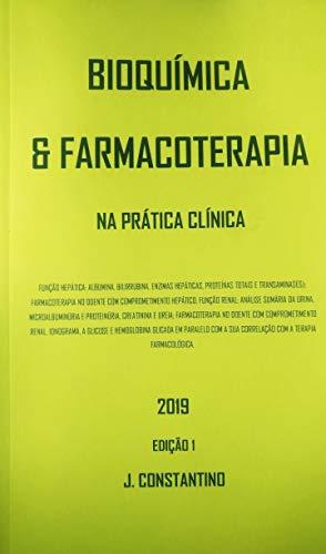 BIOQUIMICA E FARMACOTERAPIA: NA PRÁTICA CLÍNICA (2019 ...