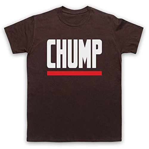 Chump Funny Slogan Herren T-Shirt Braun