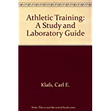 Athletic Training: A Study and Laboratory Guide