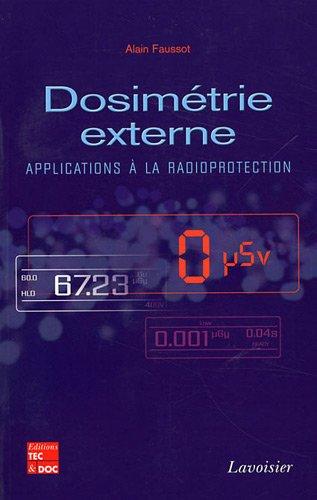Dosimétrie externe : Applications à la radioprotection