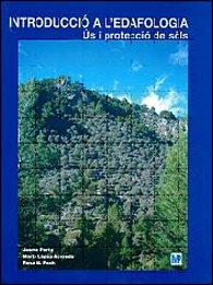 Descargar Libro Introducció a l´edafologia. Ús i protecció de sòls de MARTA LOPEZ-ACEVEDO REGUERIN