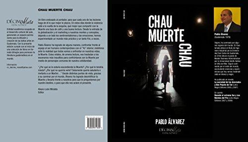 Chau Muerte Chau: Bye Death Bye por Pablo Álvarez