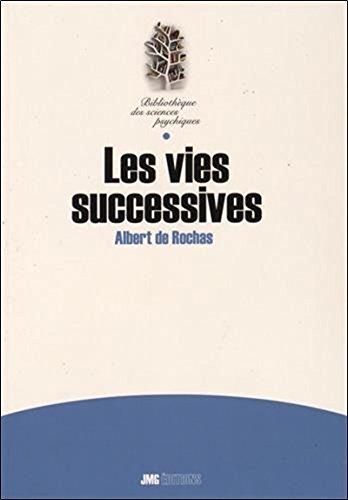 Les vies successives par Albert de Rochas