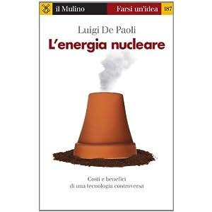 L'energia nucleare (Farsi un'idea)