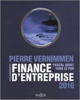 Finance d'entreprises 2010 de Pierre Vernimmen ,Pascal Quiry ,Yann Le Fur ( 26 août 2009 )