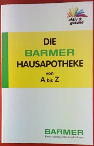 Die Barmer Hausapotheke von A bis Z.