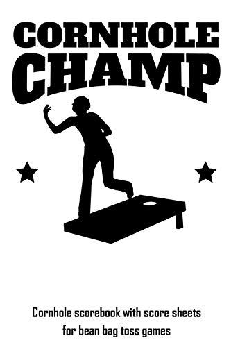 Cornhole Champ: Cornhole scorebook with score sheets