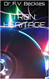 TRON: HERITAGE (English Edition)